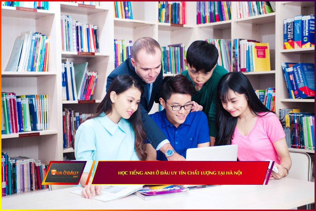 Địa chỉ học tiếng anh uy tín chất lượng tại Hà Nội
