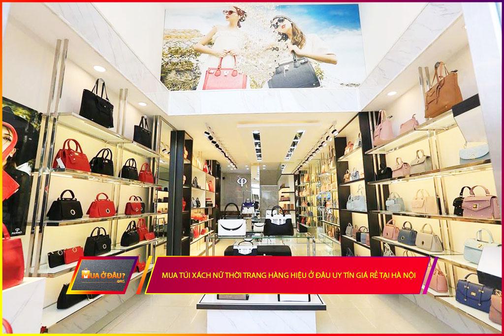 Mua túi xách nữ thời trang hàng hiệu ở đâu uy tín giá rẻ tại Hà Nội